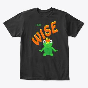 I Am Wise Toddler - Youth T-Shirt Black