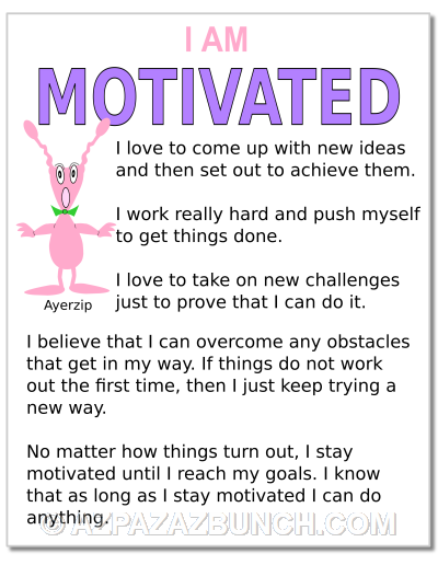 I Am Motivated Poster